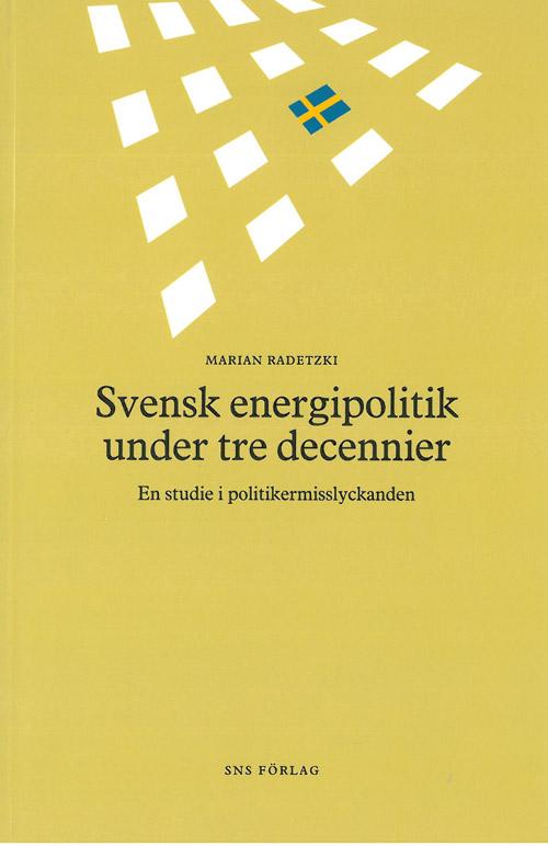 svensk-energipolitik-under-tre-decennier