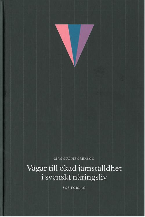 vagar-till-okad-jamstalldhet-i-svenskt-naringsliv