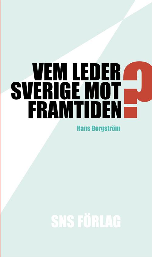 Vem-leder-Sverige-mot-framtiden