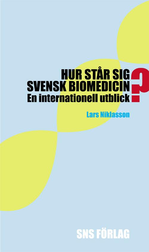 Hur-står-sig-svensk-biomedicin