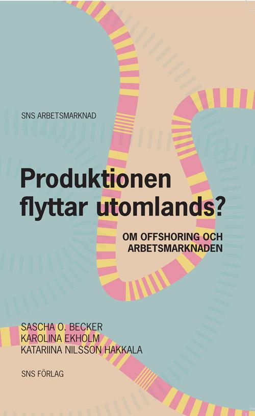 Produktionen-flyttar-utomlands-Omslag