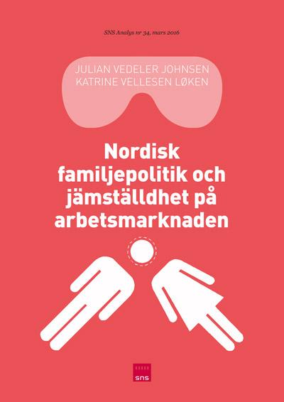 Analys-34,-Nordisk-familjepolitik-och-jämställdhet-på-arbetsmarknaden