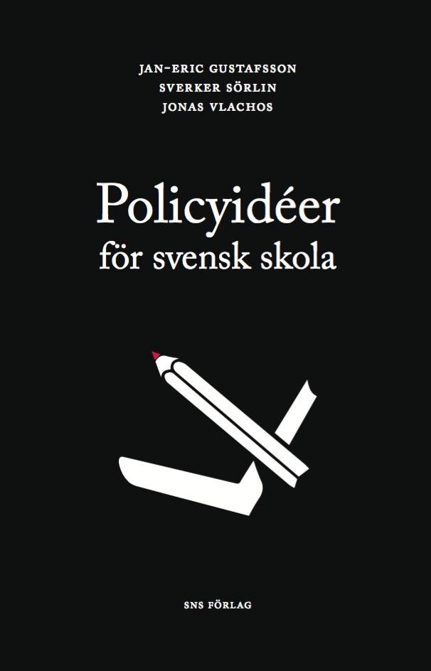 policyideer-for-svensk-skola