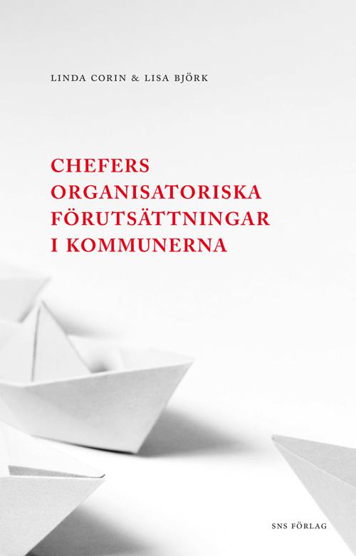 Chefers-organisatoriska-förutsättningar-i-kommunerna omslag