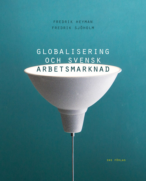 Globalisering-och-svensk-arbetsmarknad