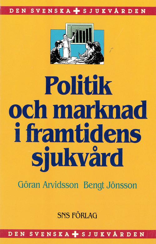 politik-och-marknad-i-framtidens-sjukvård-1997