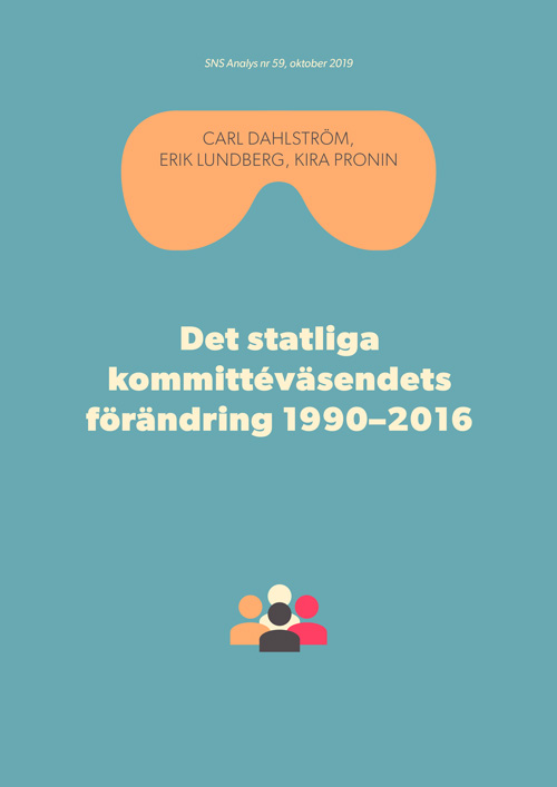 SNS Analys 59. Det statliga kommittéväsendets förändring 1990–2016